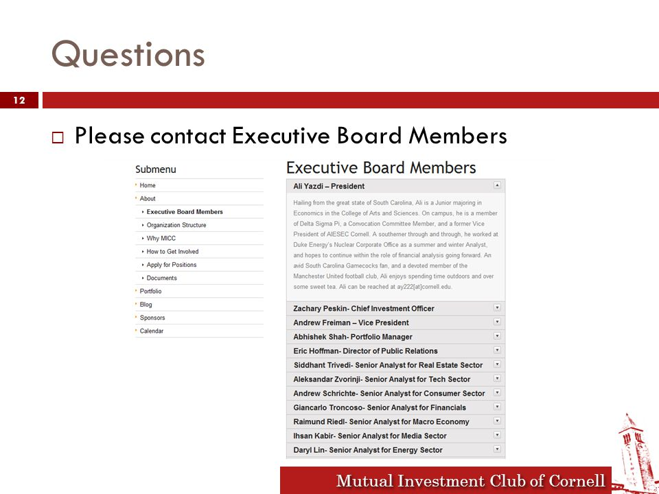 Mutual Investment Club of Cornell Questions  Please contact Executive Board Members 12
