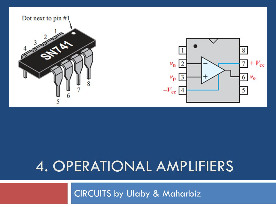 4. OPERATIONAL AMPLIFIERS CIRCUITS by Ulaby & Maharbiz