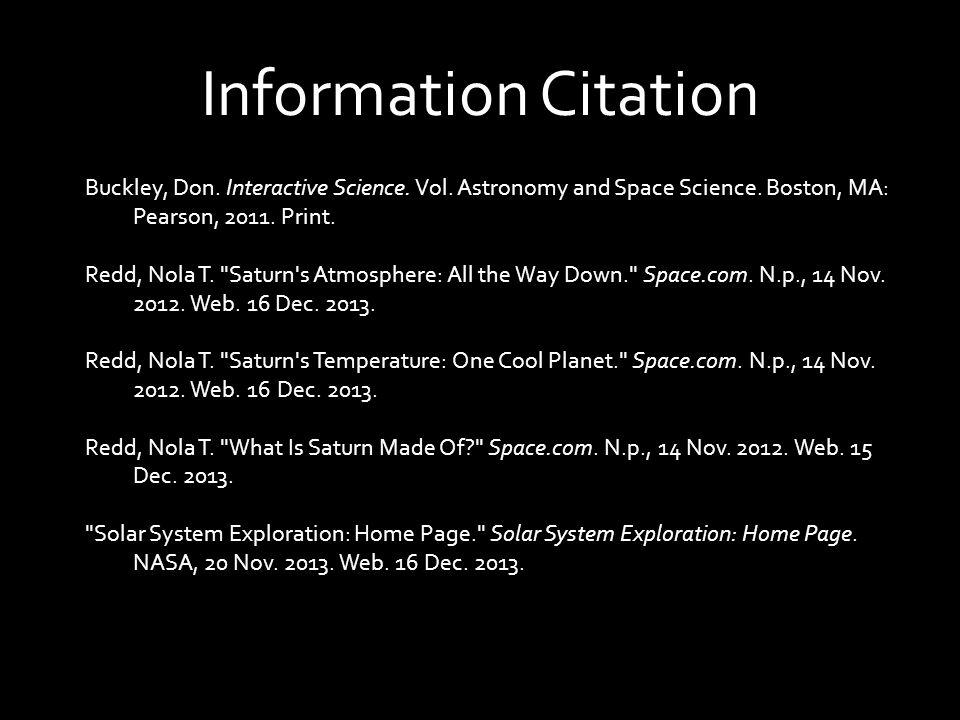 Information Citation Buckley, Don. Interactive Science.