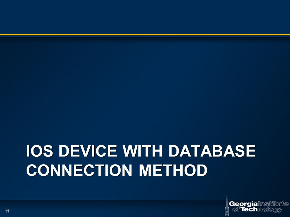 11 IOS DEVICE WITH DATABASE CONNECTION METHOD