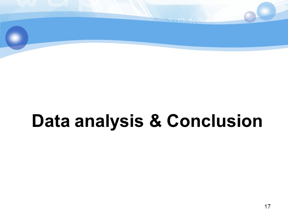 Data analysis & Conclusion 17