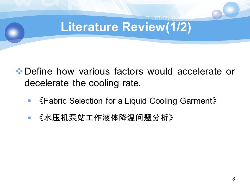 Literature Review(1/2)  Define how various factors would accelerate or decelerate the cooling rate.