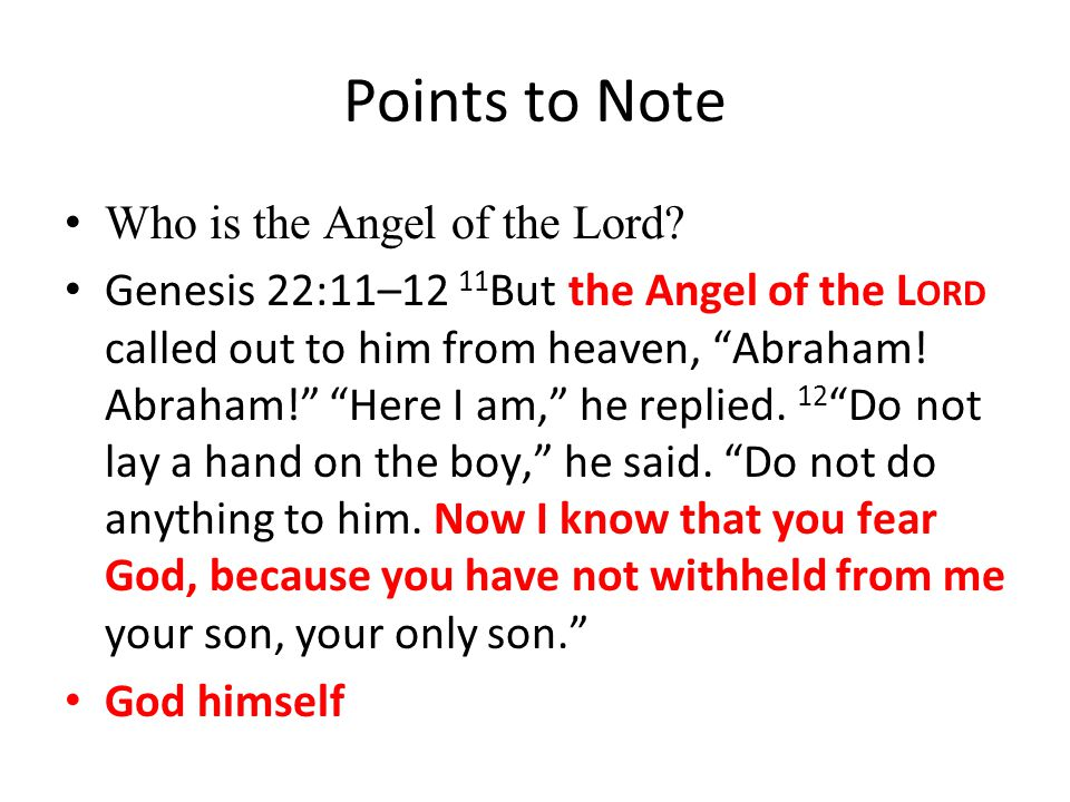 Points to Note Who is the Angel of the Lord.