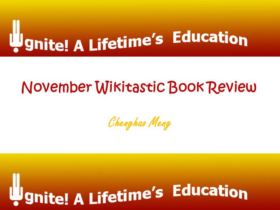 Chenghao Meng November Wikitastic Book Review