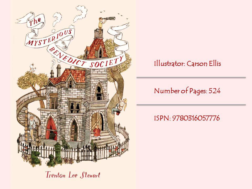 Illustrator: Carson Ellis Number of Pages: 524 ISPN: 9780316057776