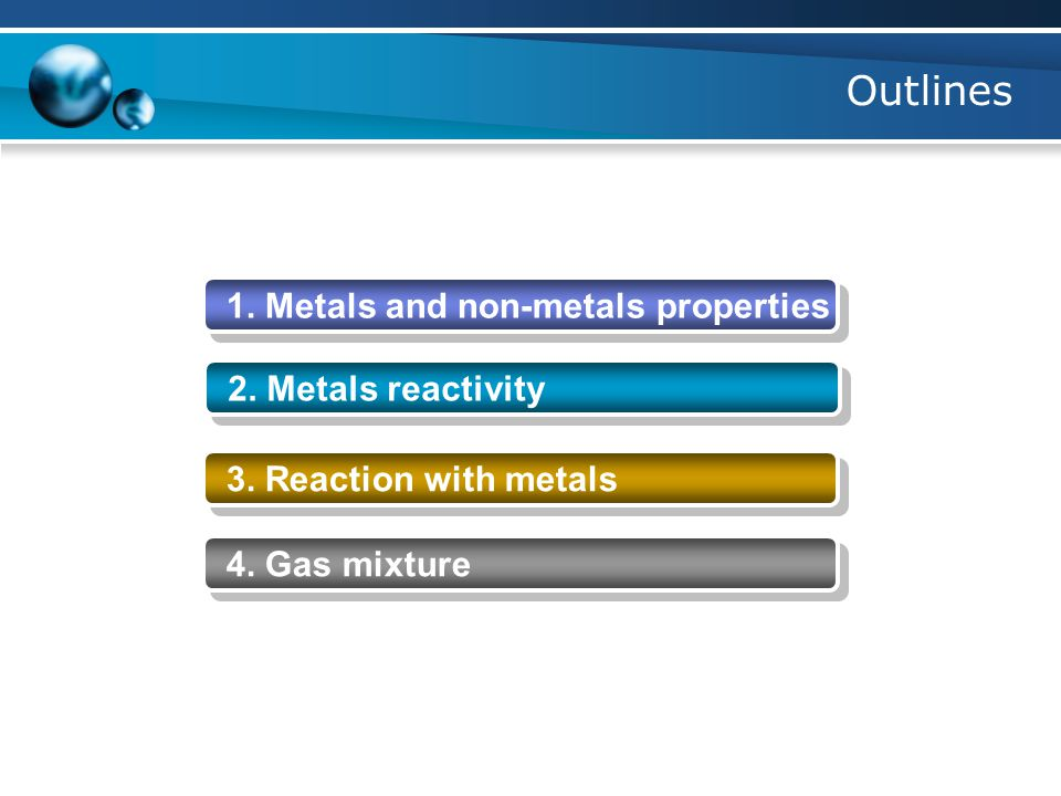 Reaction with metals 1.Metals react with oxygen (O 2 ) to form oxides.
