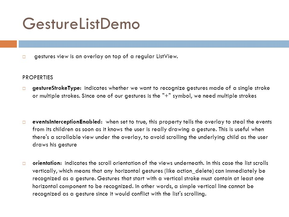 GestureListDemo  gestures view is an overlay on top of a regular ListView.