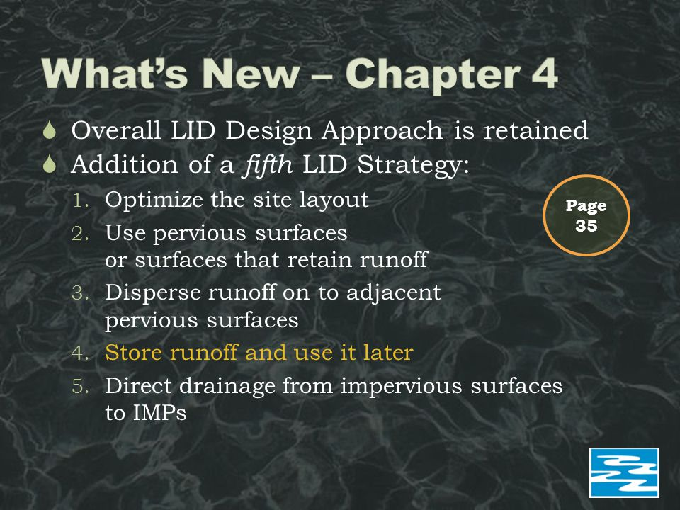  Overall LID Design Approach is retained  Addition of a fifth LID Strategy: 1.
