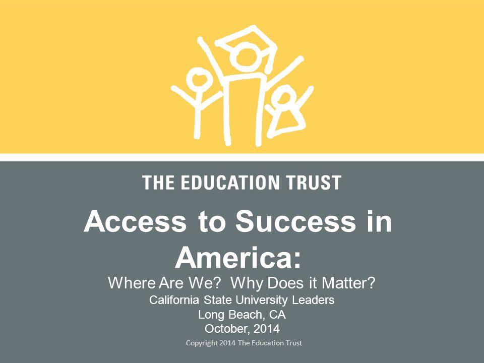 © 2014 THE EDUCATION TRUST