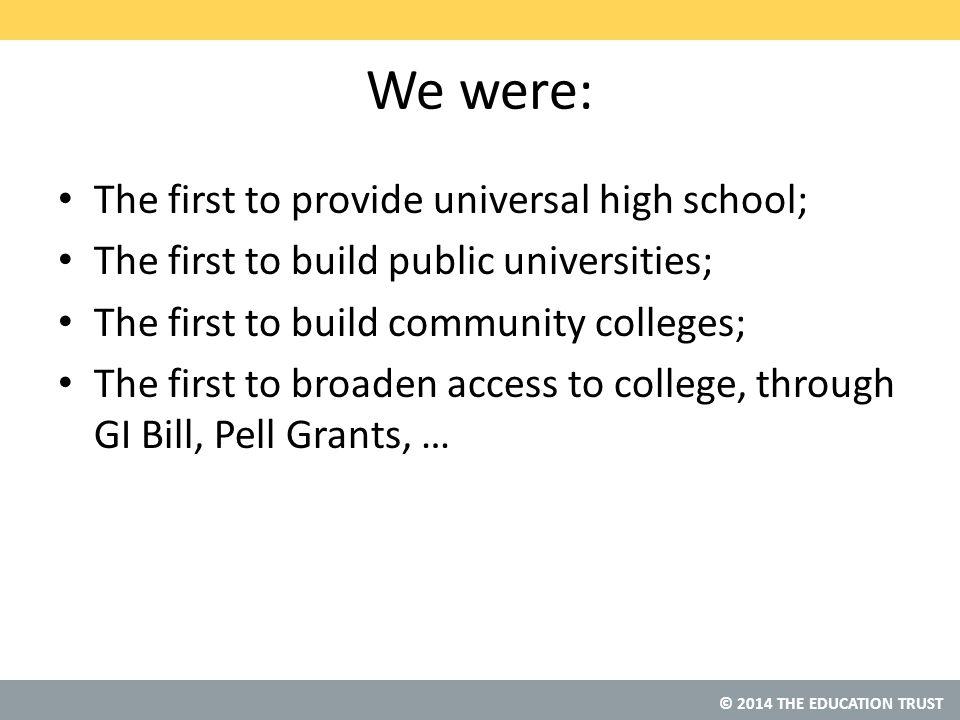 © 2014 THE EDUCATION TRUST California?
