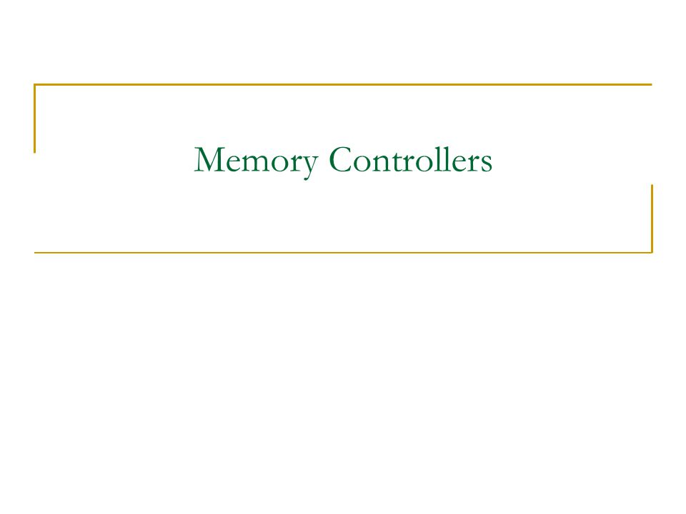 Memory Controllers