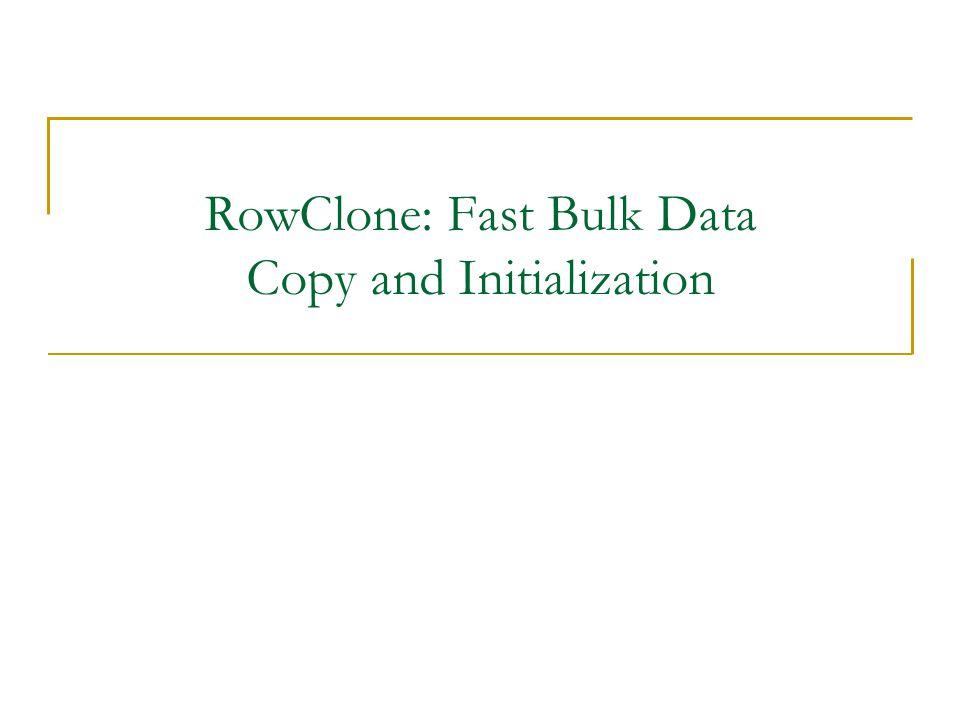 RowClone: Fast Bulk Data Copy and Initialization