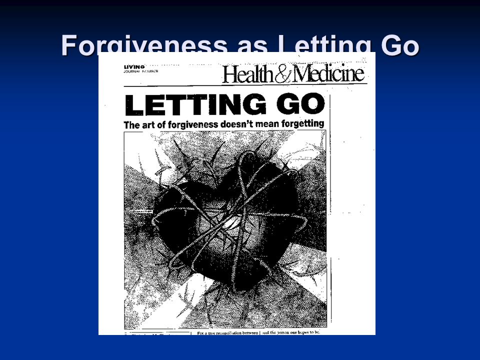 Forgiveness as Letting Go
