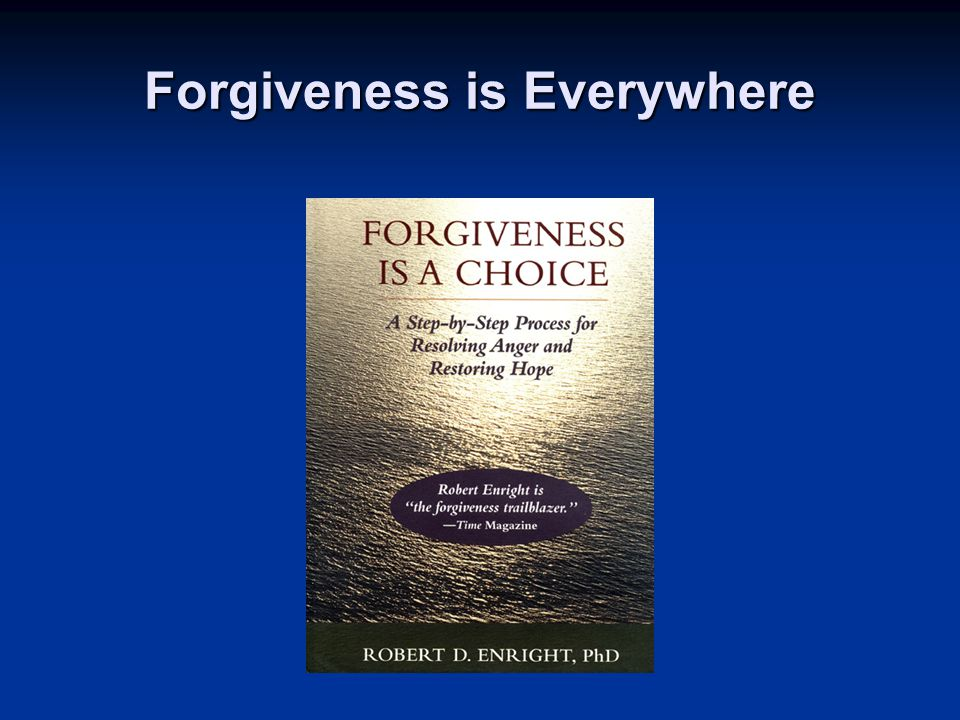 Forgiveness is Everywhere