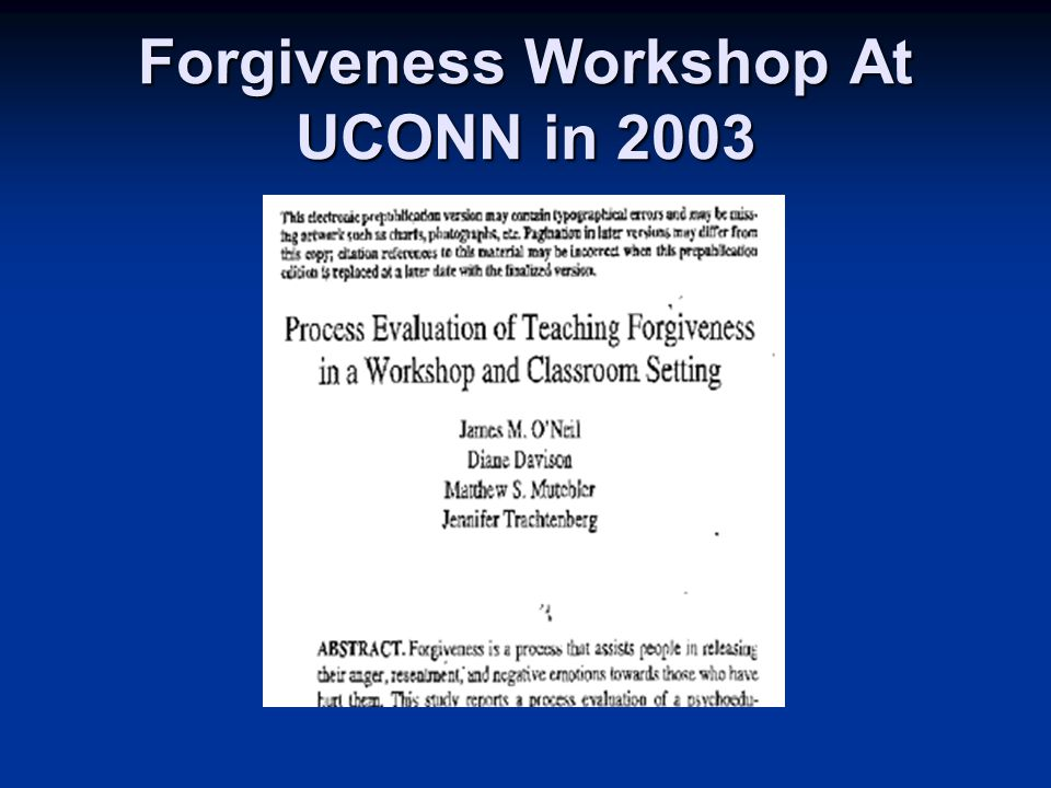 Forgiveness Workshop At UCONN in 2003