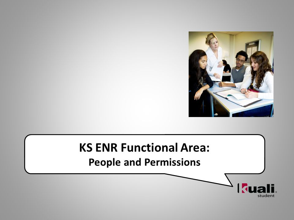 KS ENR Functional Area: People and Permissions