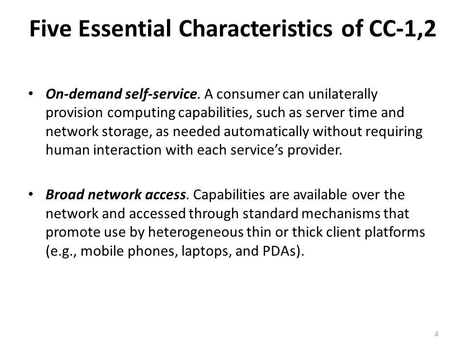 Five Essential Characteristics of CC-3 Resource pooling.
