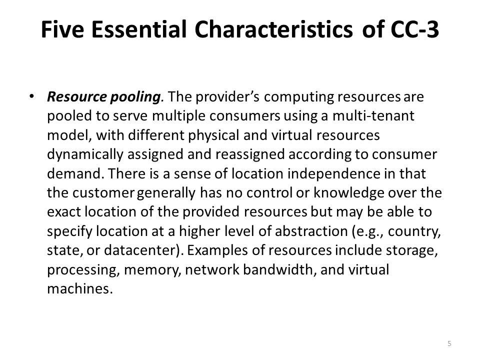 Five Essential Characteristics of CC-4,5 Rapid elasticity.