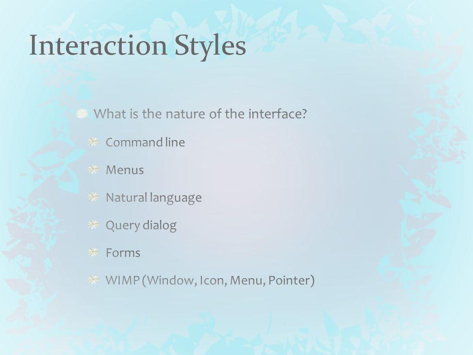 Interaction Styles