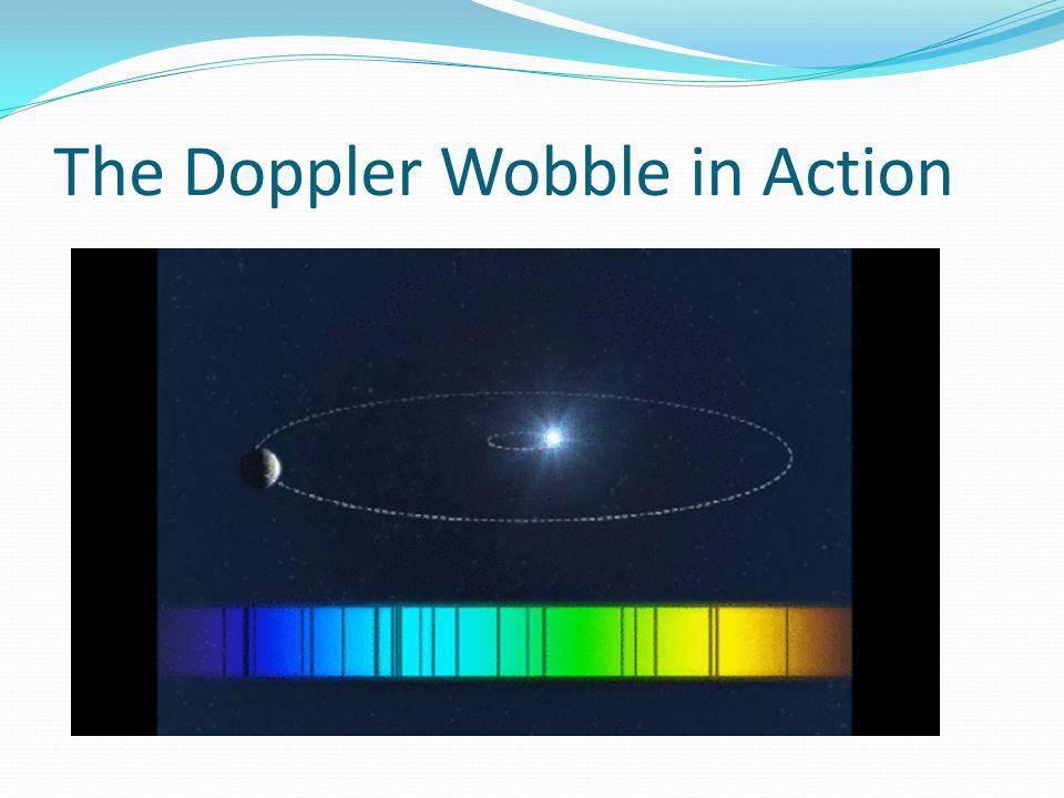 The Doppler Wobble in Action