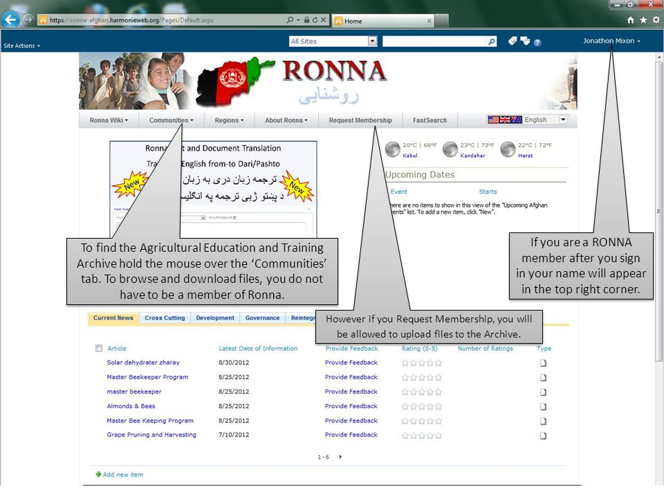If you are a RONNA member after you sign in your name will appear in the top right corner.