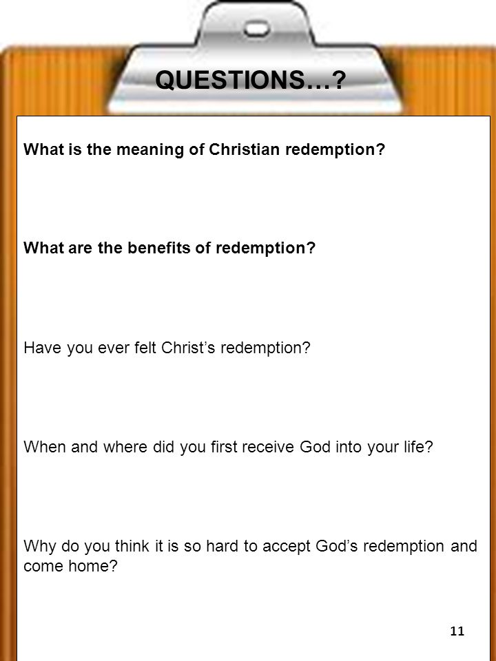 QUESTIONS….What is the meaning of Christian redemption.