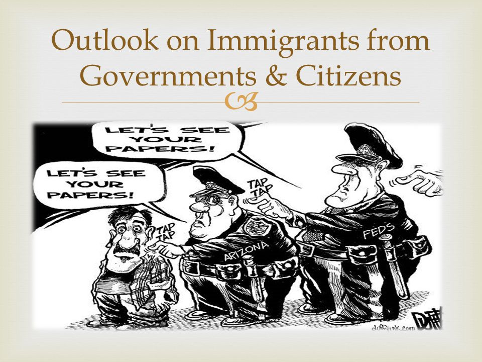 Outlook on Immigrants from Governments & Citizens
