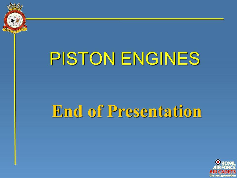 PISTON ENGINES End of Presentation
