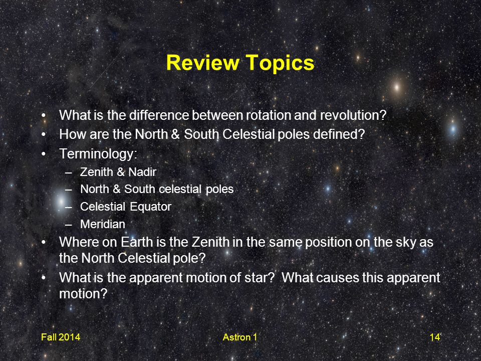 Review Topics What is the difference between rotation and revolution.