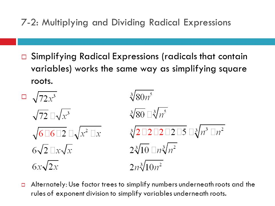 7-2: Multiplying and Dividing Radical Expressions  Y OUR TURN :  Rationalize the denominator. 