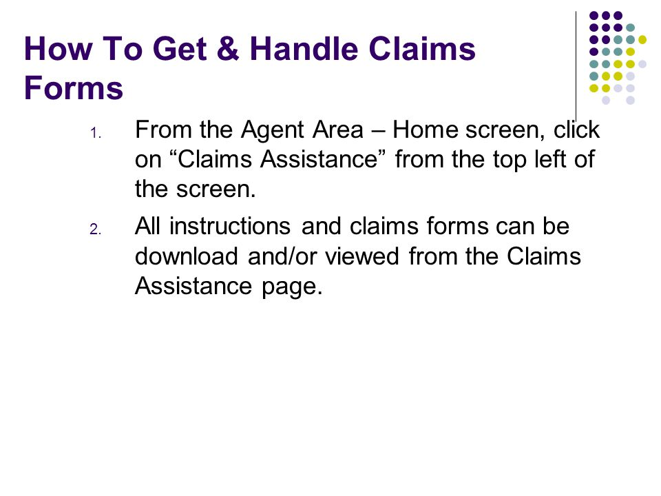 How To Get & Handle Claims Forms 1.
