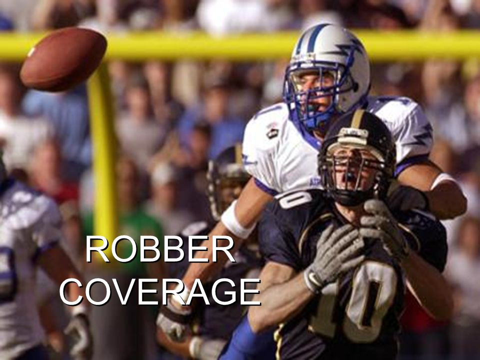 ROBBER COVERAGE
