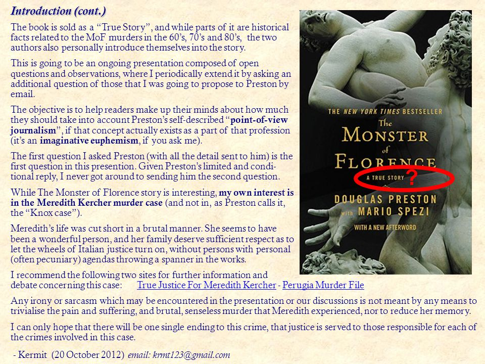Introduction I received a curious email several days ago from – of all people – Douglas Preston, co-author together with Mario Spezi of the book The M