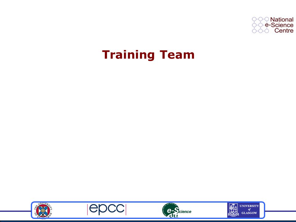 Background The NeSC training team was formed in April 2004.