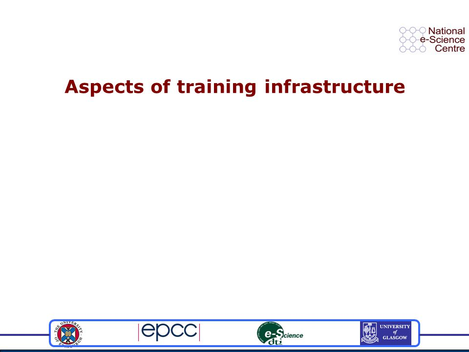Aspects of training infrastructure
