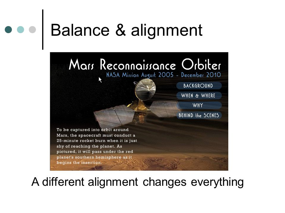 Balance & alignment A different alignment changes everything