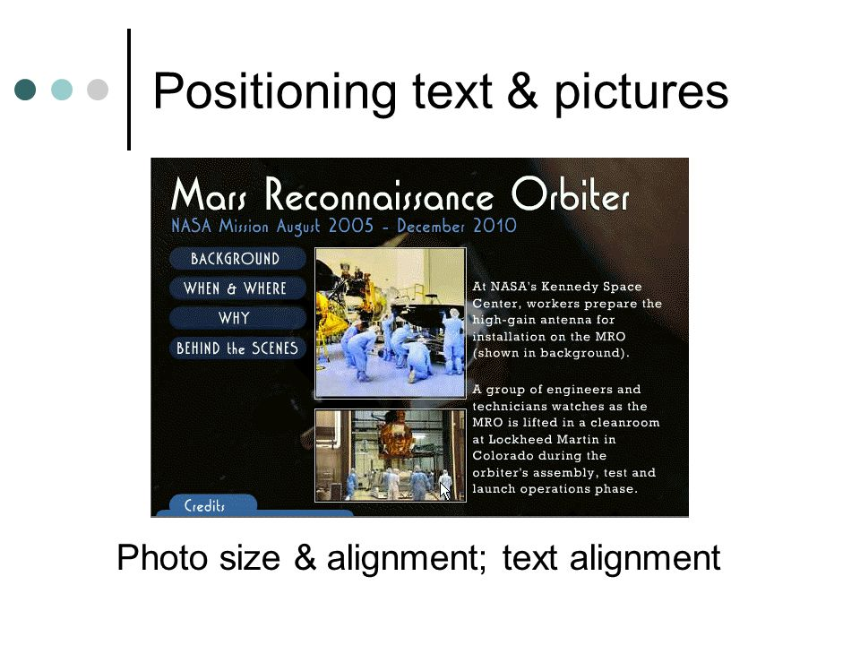 Positioning text & pictures Photo size & alignment; text alignment