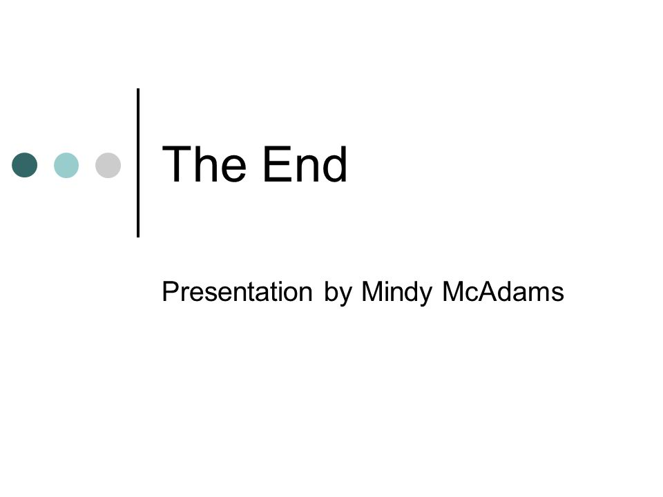 The End Presentation by Mindy McAdams