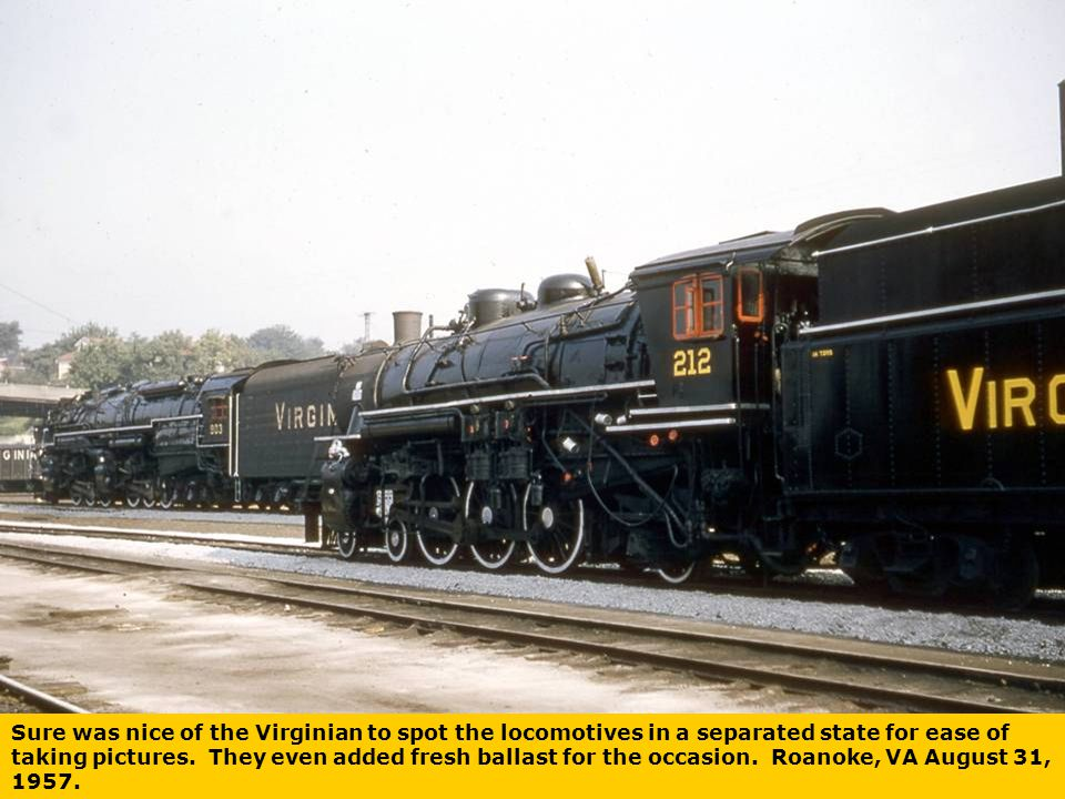 Sure was nice of the Virginian to spot the locomotives in a separated state for ease of taking pictures.