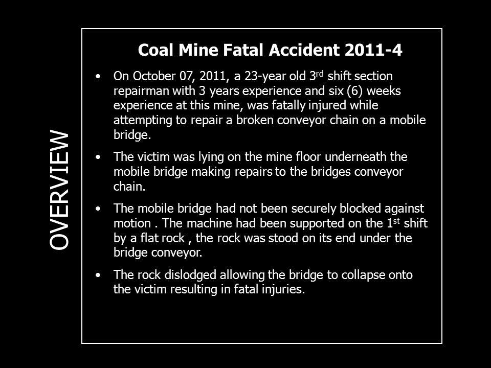 Coal Mine Fatal Accident 2011-4 ACCIDENT PHOTO'S
