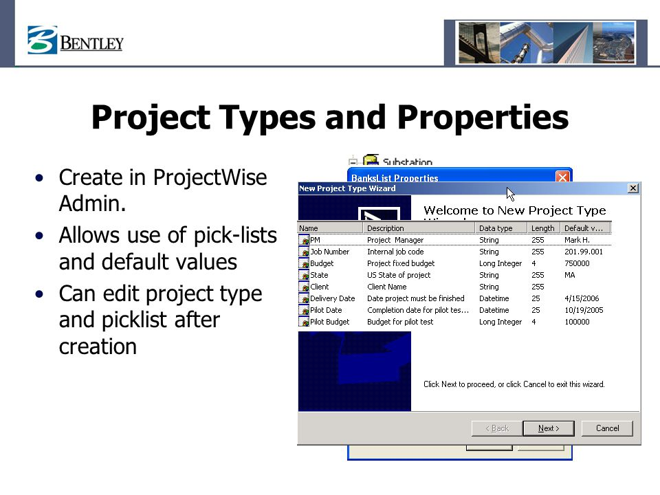 Project Types and Properties Create in ProjectWise Admin.