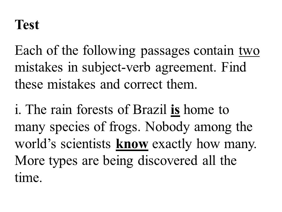 Test Each of the following passages contain two mistakes in subject-verb agreement.