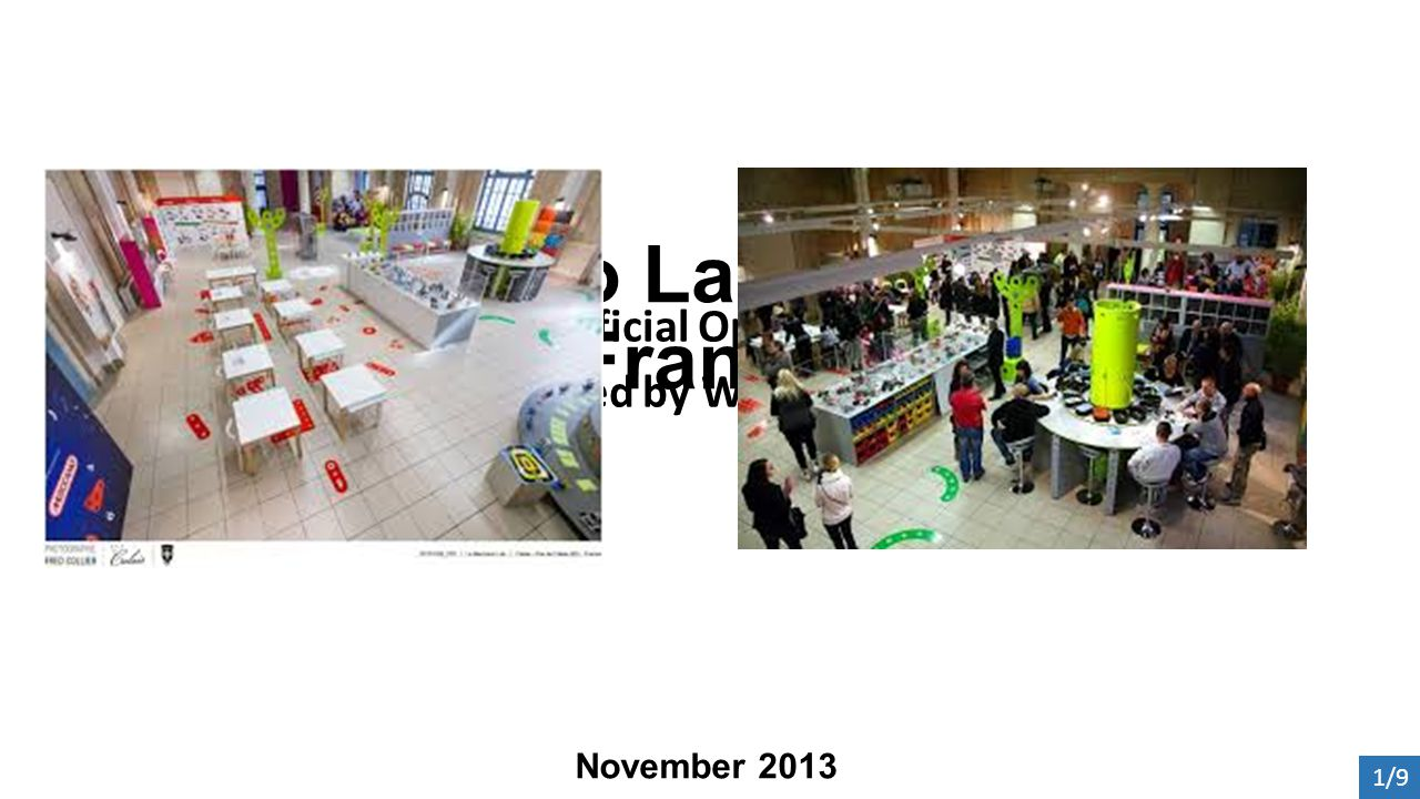 Meccano Lab Calais, France Official Opening attended by Wendy Miller 1/9 November 2013