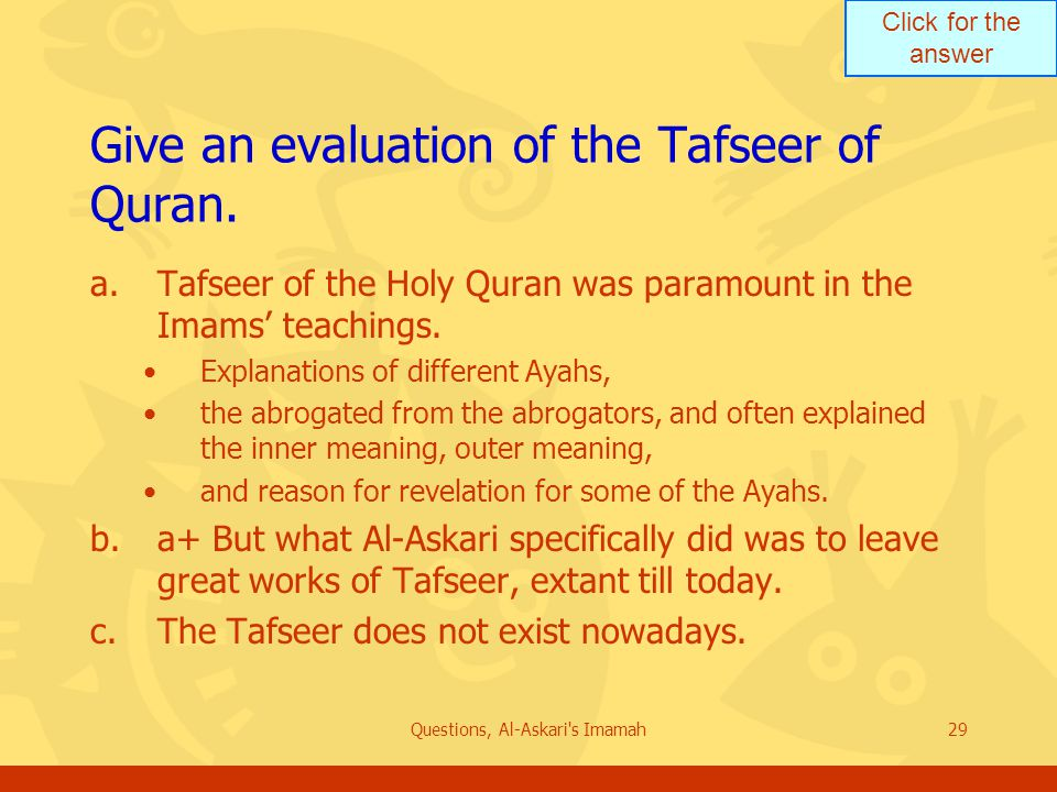 Click for the answer Questions, Al-Askari s Imamah29 Give an evaluation of the Tafseer of Quran.