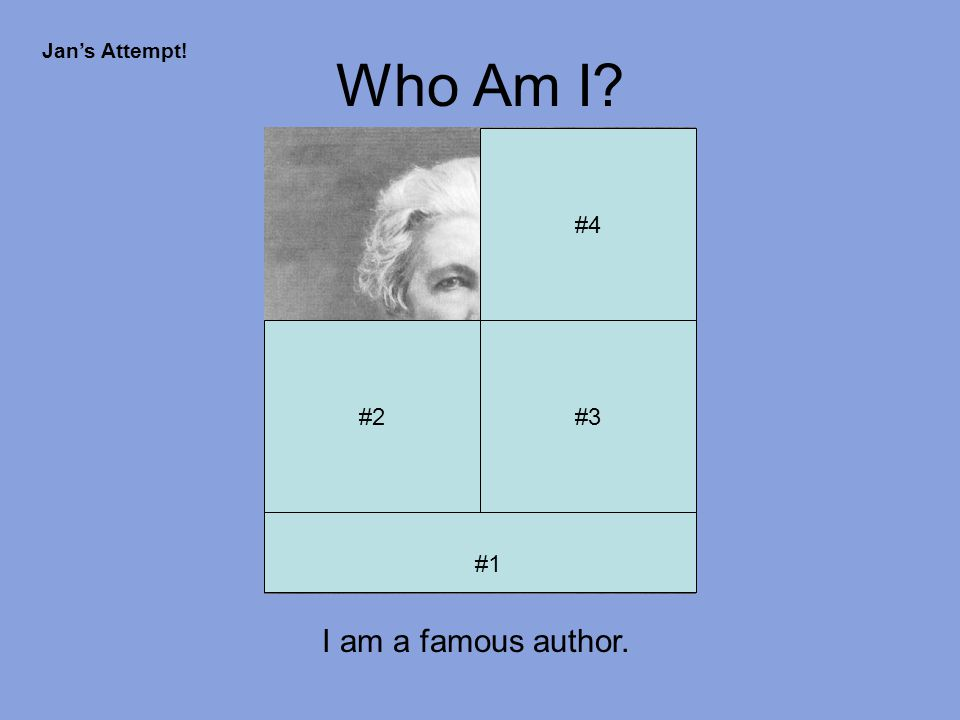 Who Am I #4 #2#3 #1 Jan's Attempt! #5
