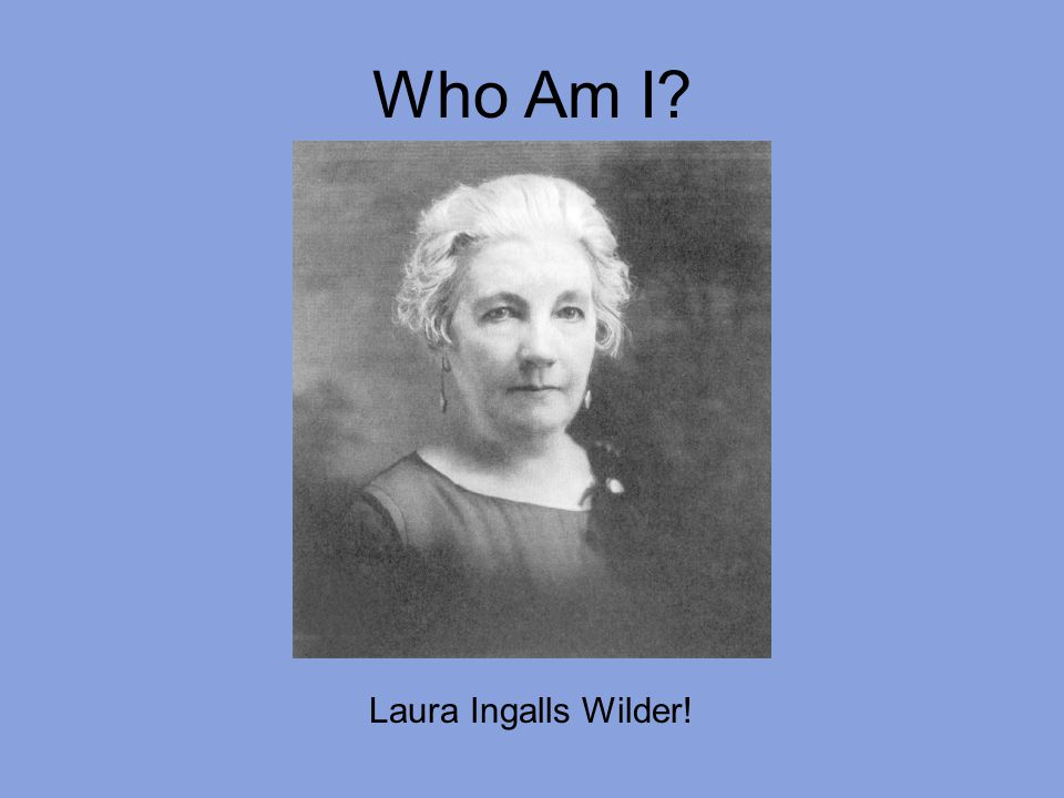 Who Am I? #1 I lived in little houses.
