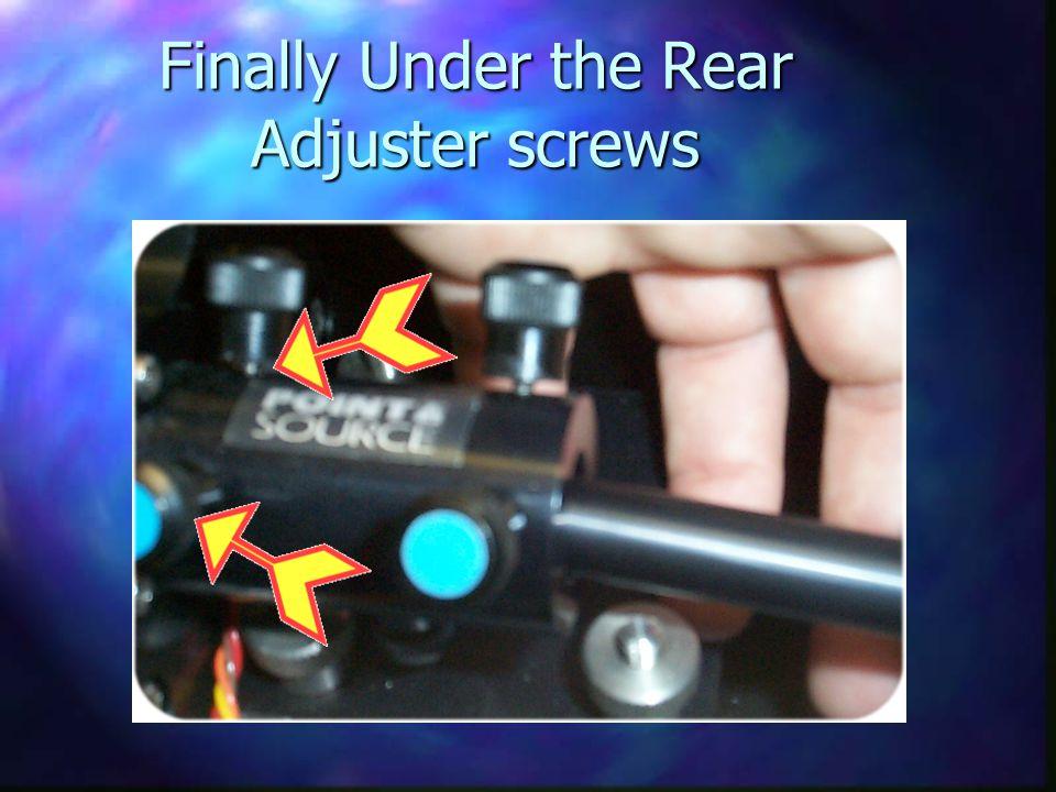 Finally Under the Rear Adjuster screws