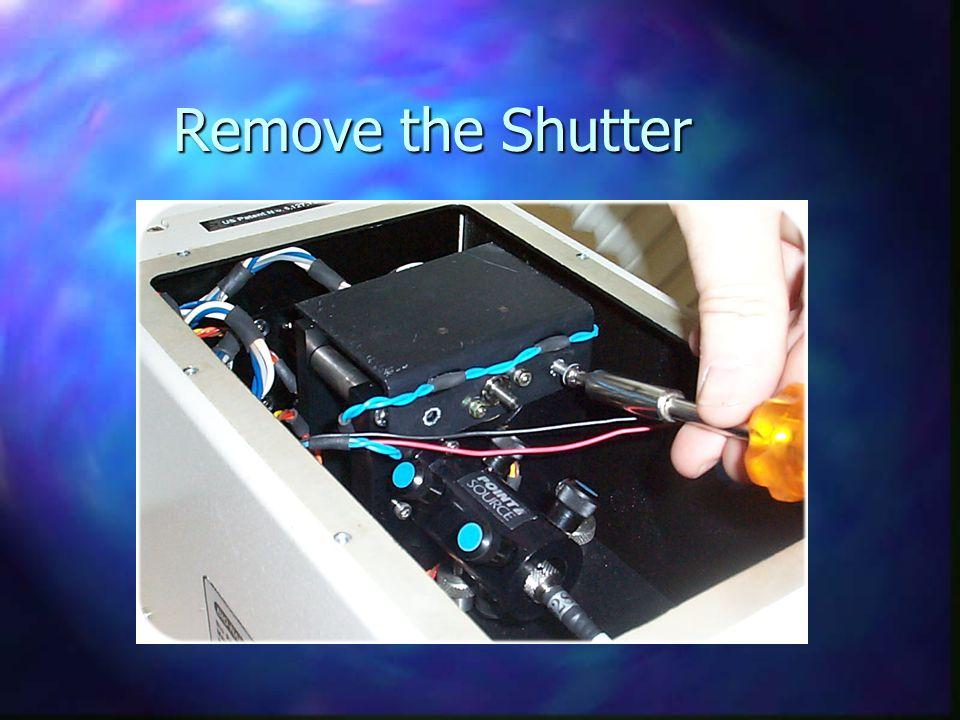 Remove the Shutter