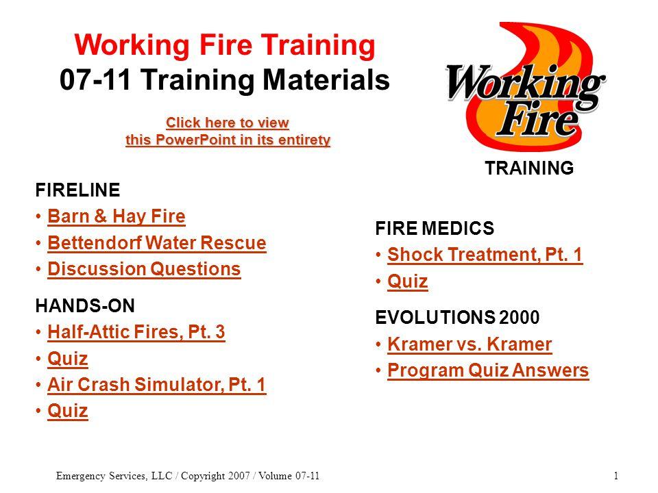 Emergency Services, LLC / Copyright 2007 / Volume 07-1162 07-11 Training Materials MAFT TACTICS & STRATEGY Conserve agents.