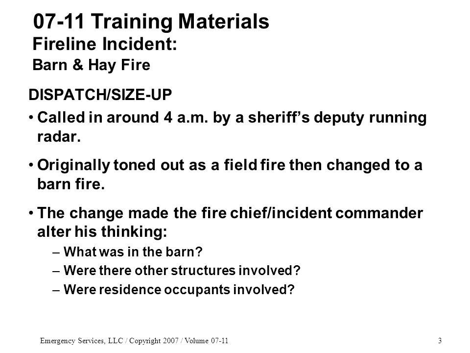 Emergency Services, LLC / Copyright 2007 / Volume 07-1164 07-11 Training Materials MAFT TACTICS & STRATEGY Conserve agents.